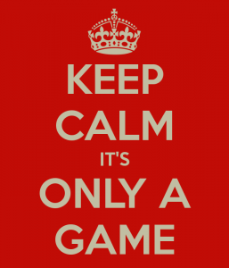 keep-calm-its-only-a-game